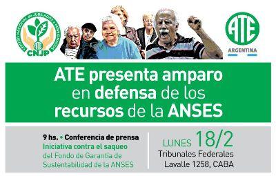 Jubilados y jubiladas de la CTA Autónoma presentan amparo en defensa de los recursos del ANSES