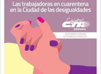 Las trabajadoras en cuarentena en la Ciudad de las desigualdades