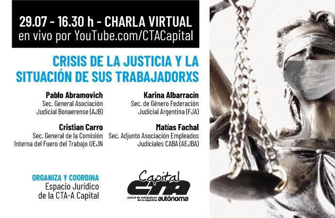 """Disertación virtual """"Crisis de la Justicia y situación de sus trabajadorxs"""""""