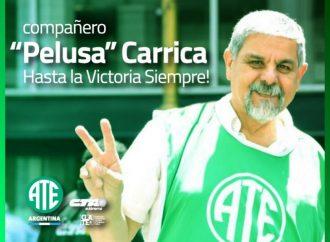 """Héctor """"Pelusa"""" Carrica, Hasta la Victoria Siempre"""