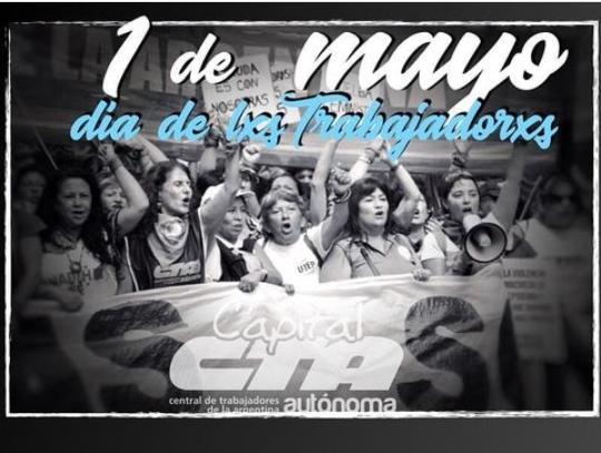 1 de Mayo ¡Día internacional de lxs trabajadorxs!